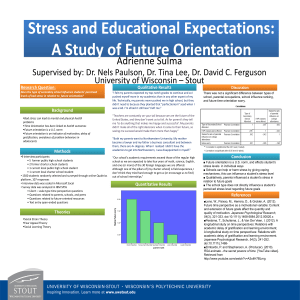 Stress and Educational Expectations: A Study of Future Orientation Adrienne Sulma