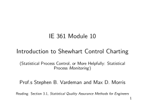 IE 361 Module 10 Introduction to Shewhart Control Charting
