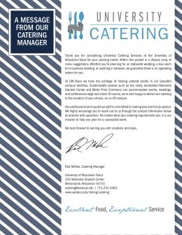 A MESSAGE FROM OUR CATERING MANAGER