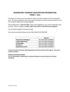 RESPIRATORY THERAPIST REGISTRATION INFORMATION TERM 4 - FALL
