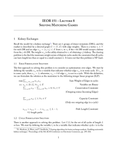 IEOR 151 – L 8 S M G 1 Kidney Exchanges