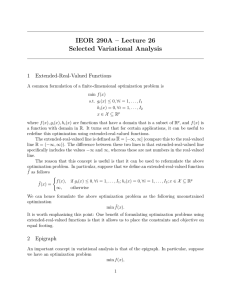IEOR 290A – Lecture 26 Selected Variational Analysis 1 Extended-Real-Valued Functions
