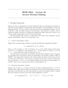 IEOR 290A – Lecture 36 Inverse Decision Making 1 Problem Framework