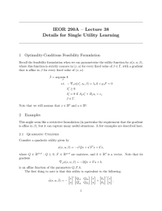 IEOR 290A – Lecture 38 Details for Single Utility Learning 1