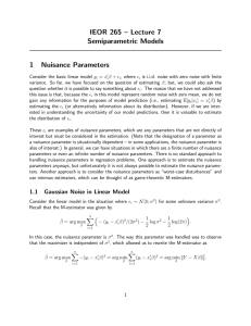 IEOR 265 – Lecture 7 Semiparametric Models 1 Nuisance Parameters