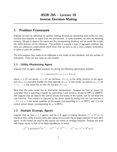IEOR 265 – Lecture 18 Inverse Decision-Making 1 Problem Framework