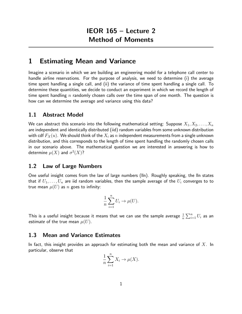 5d7ed005e IEOR 165 – Lecture 2 Method of Moments 1 Estimating Mean and Variance