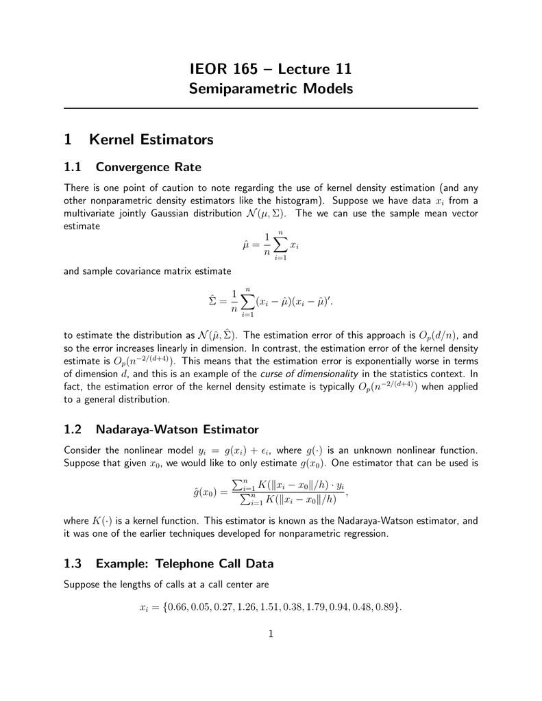 IEOR 165 – Lecture 11 Semiparametric Models 1 Kernel Estimators