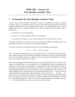 IEOR 165 – Lecture 16 One-Sample Location Tests 1