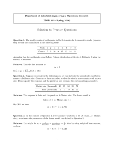 Solution to Practice Questions IEOR 165 (Spring 2016)