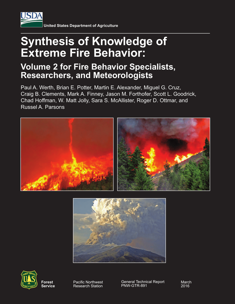 Synthesis of Knowledge of Extreme Fire Behavior: Researchers