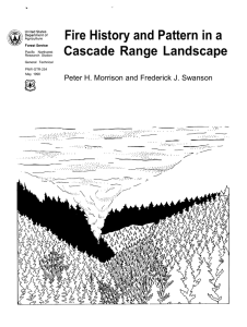 Fire History and Pattern in a Cascade Range Landscape Pacific Northwest