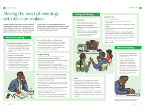 Making the most of meetings with decision-makers During the meeting communication