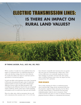 ELECTRIC TRANSMISSION LINES: IS	THERE	AN	IMPACT	ON RURAL	LAND	VALUES? BY THOMAS JACKSON, Ph.D., AICP, MAI, CRE, FRICS