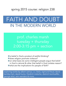 FAITH AND DOUBT IN THE MODERN WORLD  prof. charles marsh