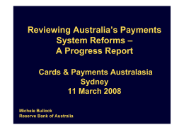 Reviewing Australia's Payments System Reforms – A Progress Report Cards & Payments Australasia