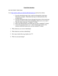 Cloud Quiz Questions  DO NOT PRINT THIS PAGE Go to