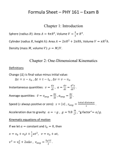 Formula Sheet – PHY 161 – Exam B  Chapter 1: Introduction
