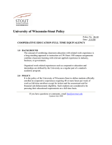 University of Wisconsin-Stout Policy COOPERATIVE EDUCATION FULL TIME EQUIVALENCY