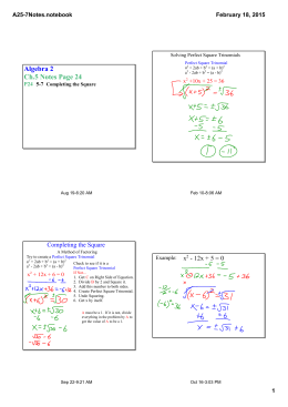 Algebra 2 Ch.5 Notes Page 24 Completing the Square A25­7Notes.notebook