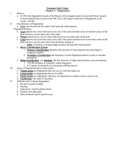 Forensics Unit 2 Notes Chapter 4 – Fingerprints I. History-