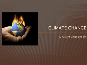 CLIMATE CHANGE A current world debate