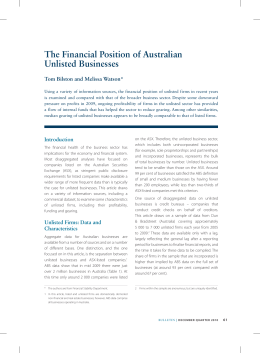 The Financial Position of Australian Unlisted Businesses Tom Bilston and Melissa Watson*