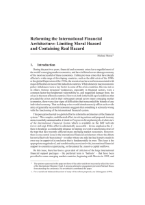 Reforming the International Financial Architecture: Limiting Moral Hazard and Containing Real Hazard 1.