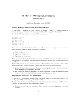 15-740/18-740 Computer Architecture Homework 1 Due Friday, September 16, at 12:00 PM