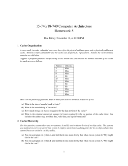 15-740/18-740 Computer Architecture Homework 5 Due Friday, November 11, at 12:00 PM