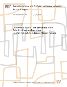 Continuous Space-Time Semantics Allow Adaptive Program Execution Technical Report