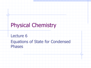 Physical Chemistry Lecture 6 Equations of State for Condensed Phases