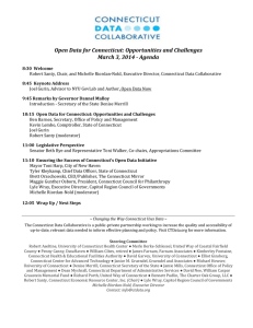 Open	Data	for	Connecticut:	Opportunities	and	Challenges March	3,	3014	‐	Agenda