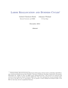 Labor Reallocation and Business Cycles ∗ Gabriel Chodorow-Reich Johannes Wieland