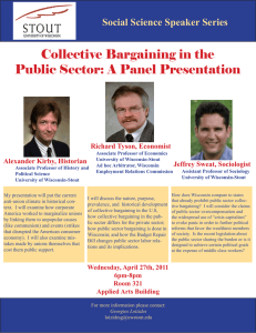 Collective Bargaining in the Public Sector: A Panel Presentation Richard Tyson, Economist