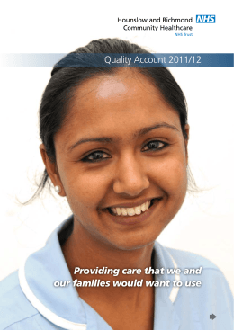 Quality Account 2011/12 Providing care that we and