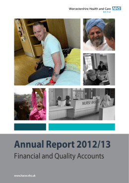 Annual Report 2012/13 F inancial and Quality Accounts www.hacw.nhs.uk