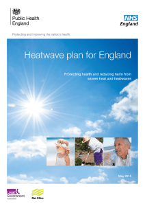 Heatwave plan for England Protecting health and reducing harm from May 2015