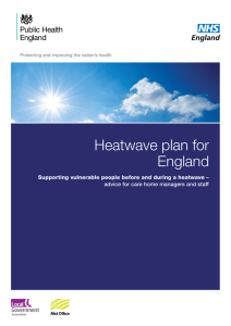 Heatwave plan for England Supporting vulnerable people before and during a heatwave