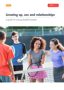 Growing up, sex and relationships A guide for young disabled people Family