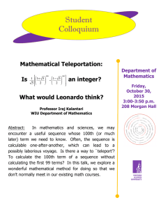 Student Colloquium Mathematical Teleportation: Is