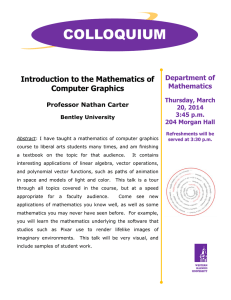 COLLOQUIUM  Introduction to the Mathematics of Computer Graphics