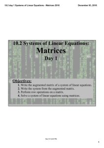 Matrices Day 1 10.2 Systems of Linear Equations:
