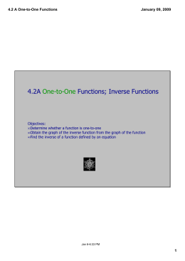 4.2A   Functions; Inverse Functions One­to­One