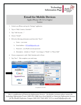 Email for Mobile Devices Apple iPhone OS 3.0 or higher Setup: Student
