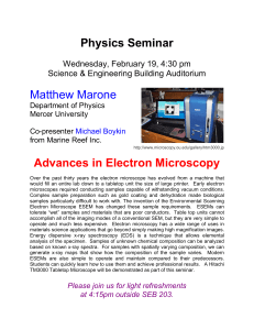 Physics Seminar Matthew Marone Advances in Electron Microscopy