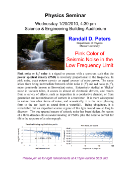 Physics Seminar Randall D. Peters Pink Color of Seismic Noise in the
