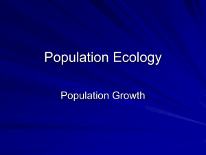 Population Ecology Population Growth