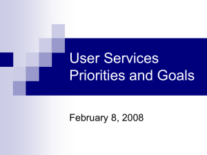 User Services Priorities and Goals February 8, 2008