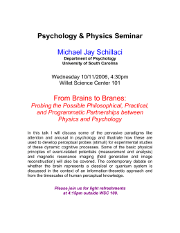 Psychology & Physics Seminar  Michael Jay Schillaci From Brains to Branes: